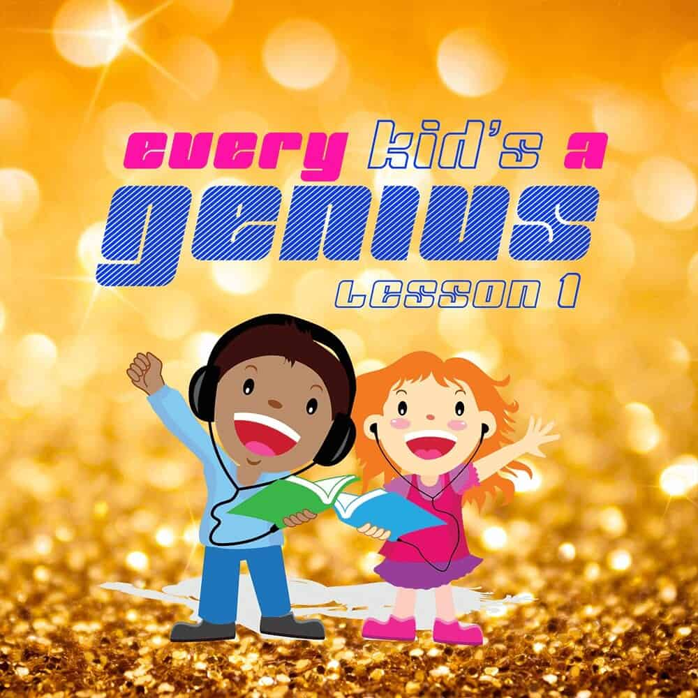 Every Kid's A Genius: Lesson 1 Album Cover