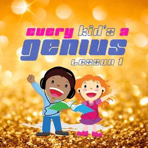 Every Kid's A Genius: Lesson 1, Kids Album