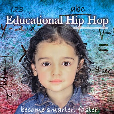 Educational hip-hop kids songs: become smarter, faster